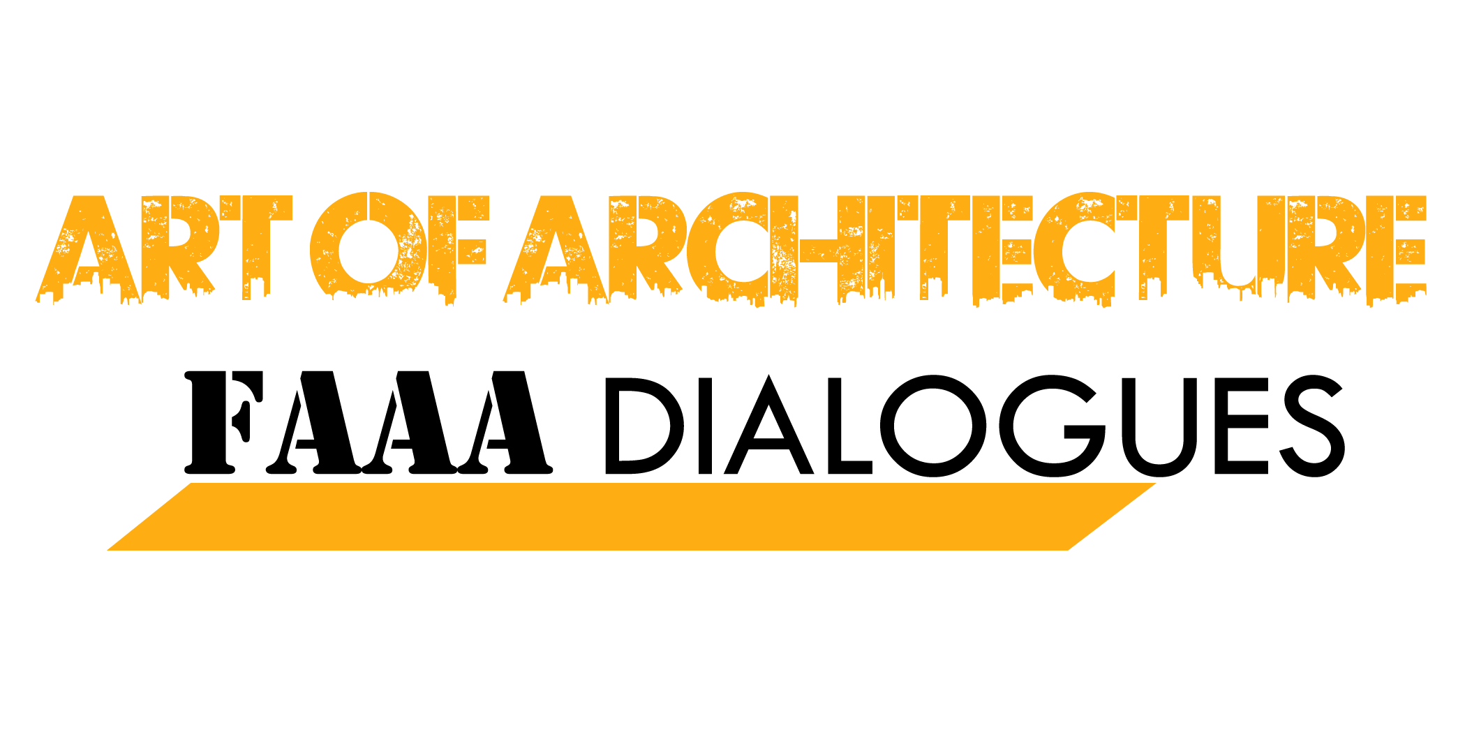 Art of Architecture : FAAA DIALOGUES 2017