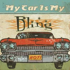 Mancace II - My Car is My Bling Poster