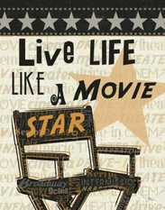 Live Life Like a Movie Star Poster